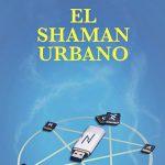 """Presentació de """"El shaman urbano"""""""