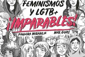 Imparables: feminismos y LGTB+