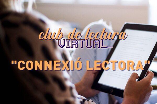 "Club de lectura virtual ""Connexió lectora"""