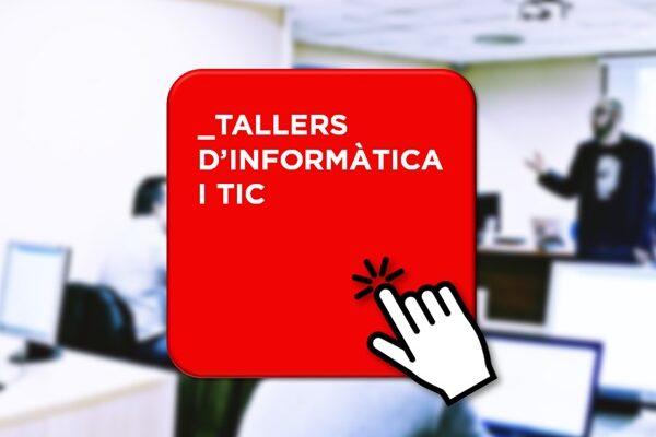 Tallers d'informàtica i TIC